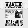 schrödinger's cat wanted black T-Shirts - Men's T-Shirt