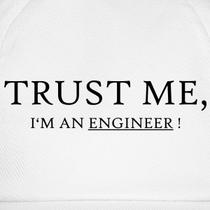 Trust Me I'm an Engineer! - Baseballkappe