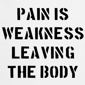 Pain Is Weakness Leaving the Body Sudadera - Delantal de cocina