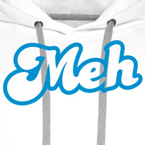 meh? huh? wtf? word really funky design Other - Men's Premium Hoodie