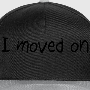 I moved on Sweat-shirts - Casquette snapback