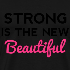 Strong Is the New Beautiful Sweat-shirts - T-shirt Premium Homme