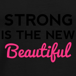 Strong Is the New Beautiful Sacs - T-shirt Premium Homme