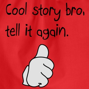 Cool story bro duim up T-shirts - Gymtas