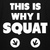 This Is Why I Squat Pullover & Hoodies - Männer Pullover