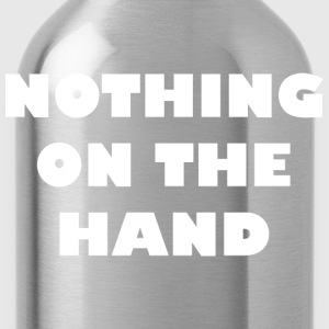 nothing on the hand wit T-shirts - Drinkfles