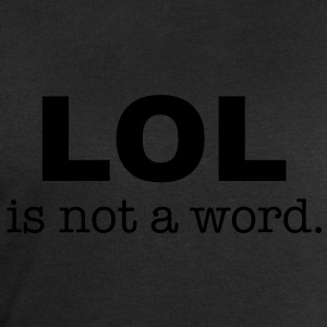 lol is not a word T-Shirts - Männer Sweatshirt von Stanley & Stella