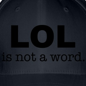 lol is not a word Skjorter - Flexfit baseballcap