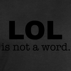 lol is not a word Shirts - Mannen sweatshirt van Stanley & Stella