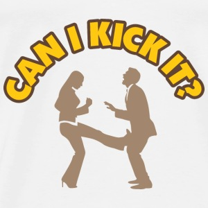 Can I Kick It 1 (dd)++2012 Gensere - Premium T-skjorte for menn