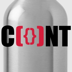 you C*NT  say that (pussy version) T-Shirts - Water Bottle
