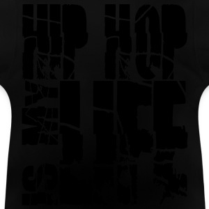 hip hop is my life Sweats - T-shirt Bébé