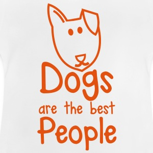dogs are the best people puppy dog cute! Shirts - Baby T-Shirt