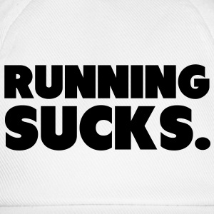 Running Sucks Hoodies & Sweatshirts - Baseball Cap