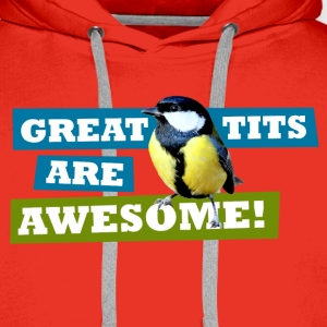 Great tits are awesome - Men's Premium Hoodie