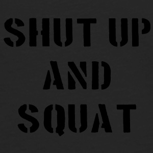 Shut Up And Squat Unterwäsche - Männer Premium Langarmshirt