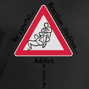 Be Careful BJJ Addict! Tee shirts - Sweat-shirt Homme Stanley & Stella