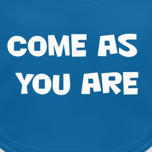 come as you are Tee shirts - Baby Organic Bib