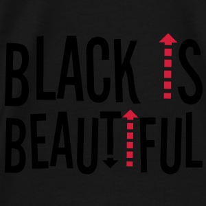 Black is beaytiful ! Shirts - Men's Premium T-Shirt