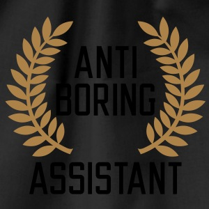 Anti boring Assistant T-Shirts - Sacca sportiva