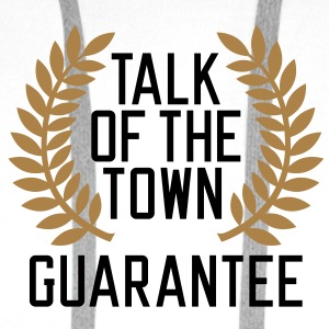 Talk of the Town Guarantee T-Shirts - Bluza męska Premium z kapturem