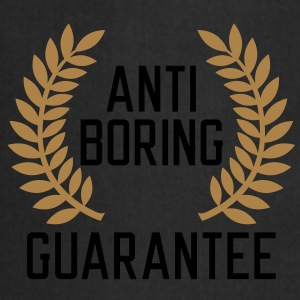 Anti boring Guarantee T-Shirts - Forklæde