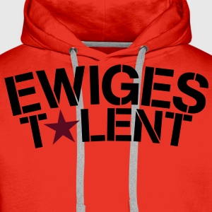 Ewiges Talent Shirt - Männer Premium Hoodie