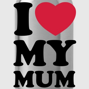 I love my mum Shirts - Drinkfles