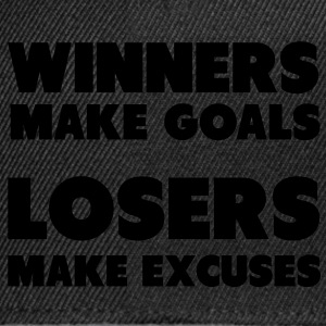 Winners Make Goals, Losers Make Excuses  Aprons - Snapback Cap