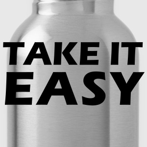 Take it easy T-Shirts - Water Bottle