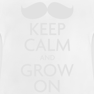 Keep Calm and Grow On — Movember - Baby T-Shirt