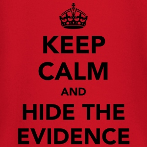 Keep Calm And Hide The Evidence  - Baby Long Sleeve T-Shirt