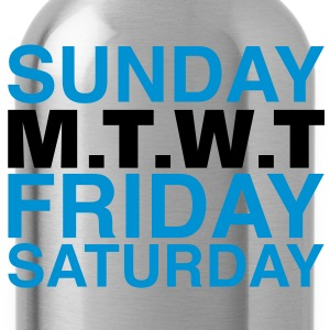 my week | weekend T-Shirts - Water Bottle