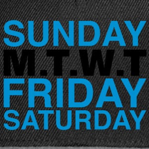 my week | weekend T-Shirts - Snapback Cap