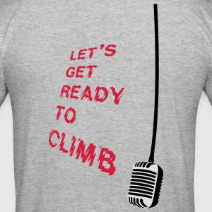 Let´s get ready to climb - Männer Slim Fit T-Shirt