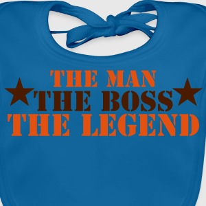 THE MAN THE BOSS THE LEGEND! Shirts - Baby Organic Bib