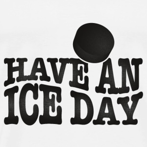 Have an ice day Tröjor - Premium-T-shirt herr