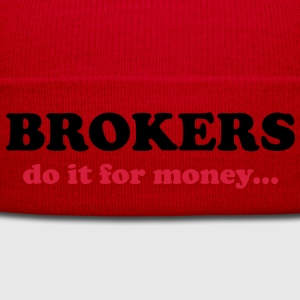 Brokers do it for money... T-Shirts - Wintermuts