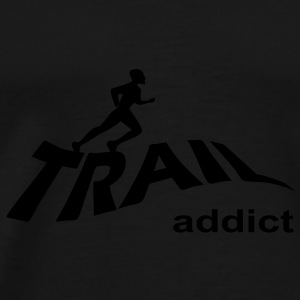 trail addict  - T-shirt Premium Homme