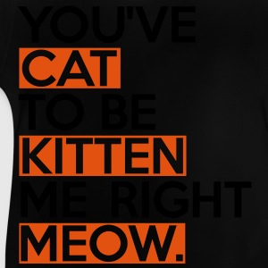 Cat To Be Kitten Me T-shirts - Baby-T-shirt