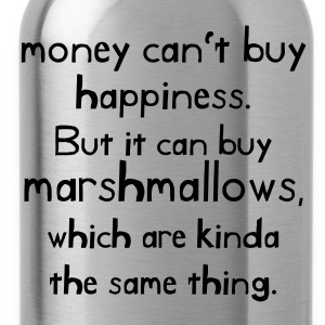 Money can't buy happiness! - Water Bottle