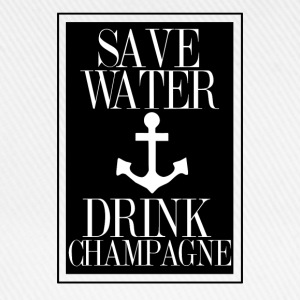 Save Water Drink Champagne Statement Shirt with An Pullover & Hoodies - Baseballkappe
