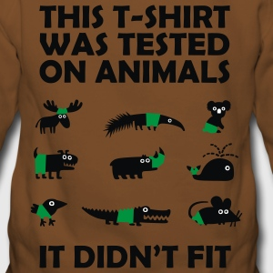Tested on Animals - Didn't Fit Novelty T-Shirt - Women's Premium Hoodie