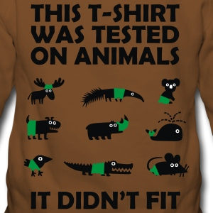 Tested on Animals - Didn't Fit T-Shirts, lustige Sprüche T-Shirts - Frauen Premium Hoodie