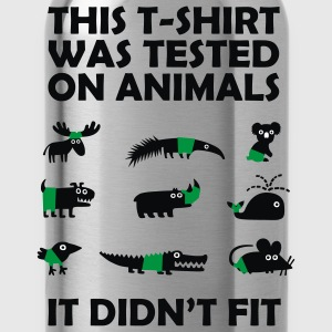 Tested on Animals - Didn't Fit T-Shirts, lustige Sprüche T-Shirts - Trinkflasche