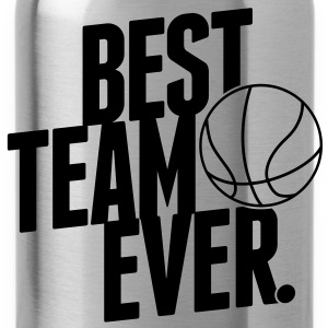 Best Team ever - Basketball Pullover & Hoodies - Trinkflasche