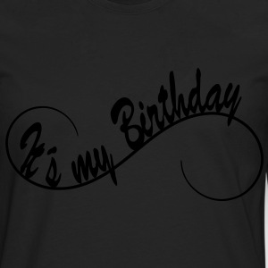 It´s my Birthday  1c Sweaters - Mannen Premium shirt met lange mouwen