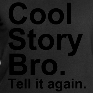 Cool Story Bro. Tell It Again. - Sweatshirts for menn fra Stanley & Stella