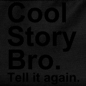 Cool Story Bro. Tell It Again. - Sac à dos Enfant