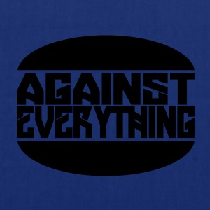 Against everything - Tote Bag